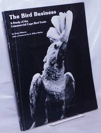 image of The Bird Business: A study of the commercial cage bird trade