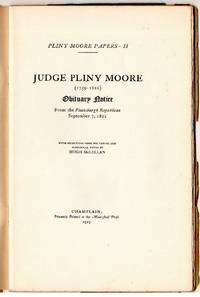 Pliny Moore Papers - II Judge Pliny Moore (1769-1822) Obituary Notice From the Plattsburgh...