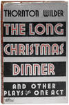 image of The Long Christmas Dinner & Other Plays in One Act