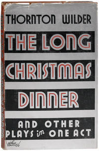 The Long Christmas Dinner & Other Plays in One Act