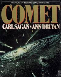 Comet by Sagan Carl; Druyan Ann - Paperback - First Edition - 1985 - from Marlowes Books (SKU: 177869)