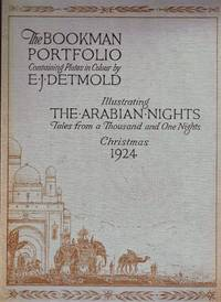 The Bookman Portfolio Christmas 1924. Illustrating The Arabian Nights. Tales from a Thousand and One Nights