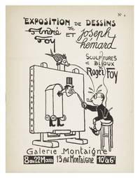 [From the upper cover]: Exposition de Dessins de André Foy et Joseph Hémard, Sculptures et Bijoux de Roger Foy, 8 au 22 Mars [?1922]