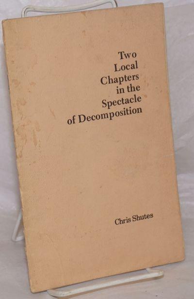 Berkeley: Chris Shutes, 1979. Pamphlet. 21p., wraps soiled else good condition, 5.5x8.5 inches. Addr...