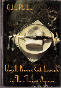 You'll  Never Eat Lunch in This Town Again by  Julia Phillips - Hardcover - 1991 - from Melissa E Anderson (SKU: 02353)