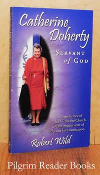 Catherine Doherty: Servant of God.