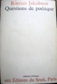 Questions de Poétique [par] Roman Jakobson [publié sous la direction de Tzvetan Todorov] by  1896-1982  Roman - Paperback - from The Owl at the Bridge (SKU: 45359)