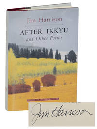 After Ikkyu and Other Poems (Signed First Edition)