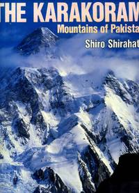 The Karakoram: Mountains of Pakistan