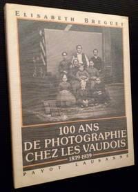 100 Ans De Photographie Chez Vaudois