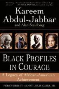 Black Profiles in Courage by Kareem Abdul-Jabbar - Paperback - 2000-08-05 - from Books Express (SKU: 0380813416)
