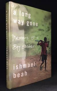 A Long Way Gone; Memoirs of a Boy Soldier