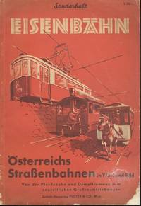 Eisenbahn Osterreichs Strassenbahnen in Wort und Bild  (Austria's trams in words and pictures)