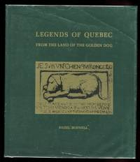 image of LEGENDS OF QUEBEC.  FROM THE LAND OF THE GOLDEN DOG.