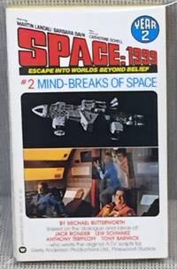 image of Space: 1999 #2 Mind-Breaks of Space