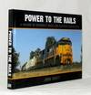 Power to the Rails.  A History of Victoria's Diesel and Electric Locomotives