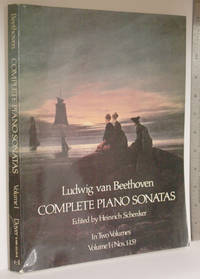 Complete piano sonatas Vol 1. Nos. 1-15 by  Heinrich  Ludwig Van; Schenker - Paperback - 1975 - from Veery Books and Biblio.co.uk