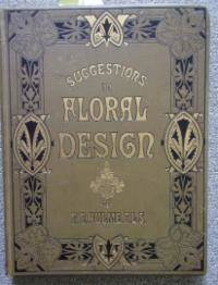 SUGGESTIONS IN FLORAL DESIGN