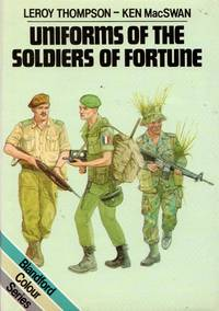 Blandford Colour Series: Uniforms of the Soldiers of Fortune