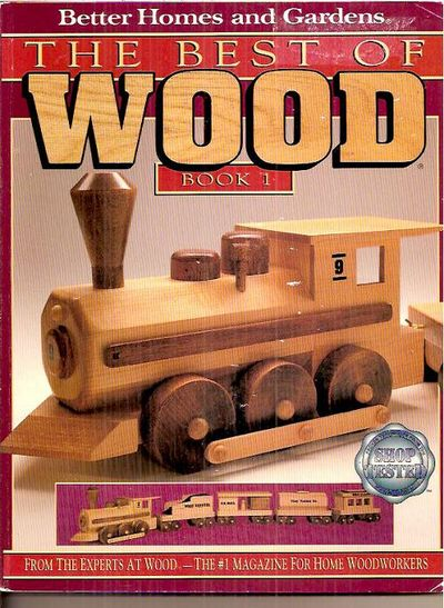 Better Homes And Gardens The Best Of Wood Book 1 By Roundtable Press Inc 1995