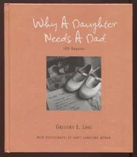 Why a Daughter Needs a Dad ;  100 Reasons  100 Reasons
