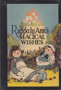 Raggedy Ann's Magical Wishes