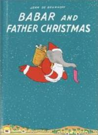 Babar and Father Christmas Babar Books Random House
