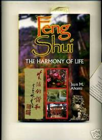 image of Feng Shui the Harmony of Life [Placement of Objects, Plants, interior and Exterior Decoration, Relationships, Creating an Environment for Health wealth and well Being, Comprehensive Techniques, Methods, Explained, Reliable guidebook]