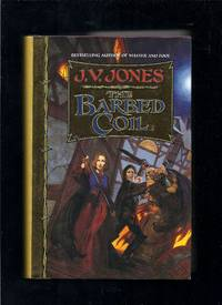 The Barbed Coil by  J. V Jones - 1st Edition 1st Printing - 1997 - from Granada Bookstore  (Member IOBA) (SKU: 019775)