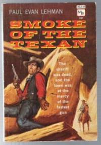 SMOKE OF THE TEXAN