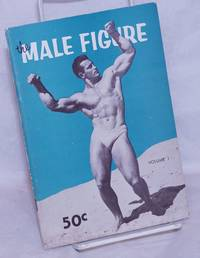 image of The Male Figure: vol. 1 [issue #1]