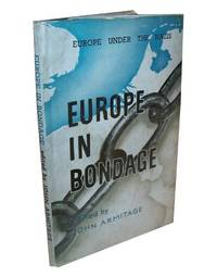 Europe in Bondage - Reports of the London International Assembly