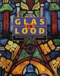 Glas in Loo., Een geillustreerde geschiedenis