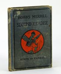 Bobbs-Merrill Readers - The Second Reader - State of Kansas