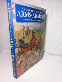 An Historical Guide to Arms & Armor