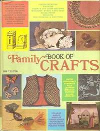 Family Book Of Crafts by  Anne E  Louisa B.; Kallem - Hardcover - 1973 - from Squirreled Away Books and Biblio.com