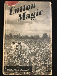 image of Cotton Magic ; The Elementary Principles of Cotton Manufacture