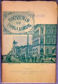 image of A Souvenir Album Of Topeka; Picturesque And Descriptive (Bulletin No. 41 of the Shawnee County Historical Society)