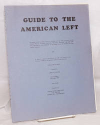 Guide to the American left Fourth Edition, November, 1969