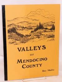 image of Valleys of Mendocino County. Cover by Verlyn Farnsworth; photographs, Robert Lee Collection`