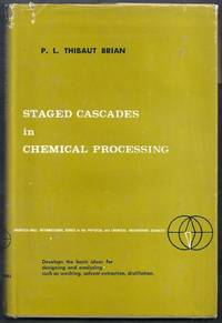 Staged Cascades in Chemical Processing