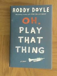 Oh, Play That Thing (Volume 2 of The Last Roundup)               **1st US edition / 1st printing**