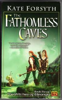 THE FATHOMLIESS CAVES The Witches of Eileanan  Book 6
