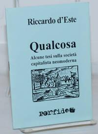 image of Qualcosa: Alcune tesi sulla società capitalista neomoderna