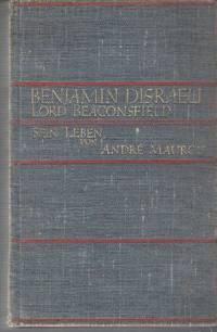 Benjamin Disraeli. Lord Beaconsfield