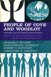 People of Cove and Woodlot: communities from the viewpoint of Social Psychiatry, Volume II