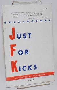 image of Just for kicks [JFK], a controversial image-breaker