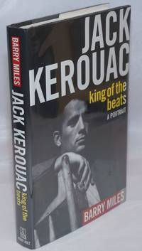 Jack Kerouac: king of the Beats a portrait