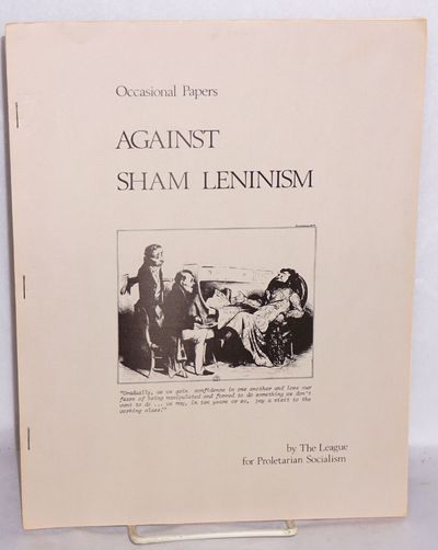 : League for Proletarian Socialism, 1977. Pamphlet. 16p., wraps, 8.5x11 inches, very good condition....
