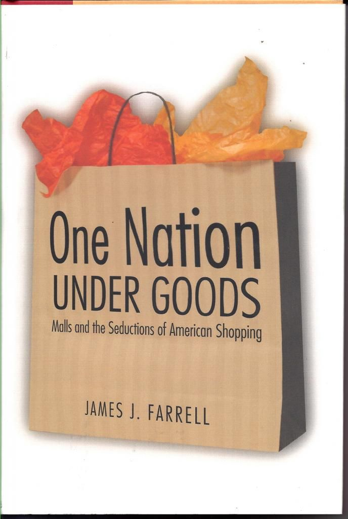 shopping for american culture james j farrell After reading james j farrell's article, shopping for american culture, i now realize the significant exchange of influence between malls and people.